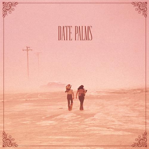 Date Palms - Sky Trails (bonus track)