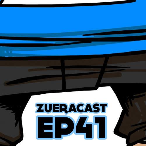 Zueracast - EP41 - Aqui Tem Café no Bullying