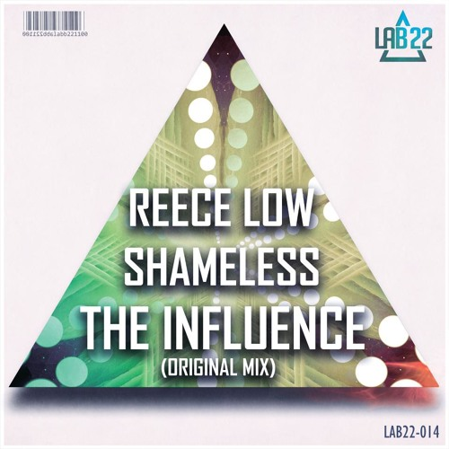 Reece Low & Shameless - The Influence (Original Mix)