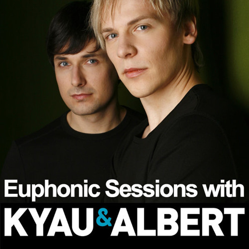 "Kyau & Albert support ""Curiosity"" on Euphonic Sessions February 2013"
