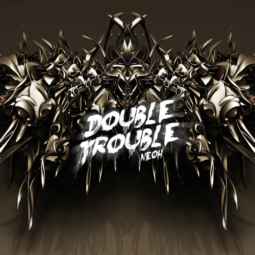 Neoh-Double trouble preview