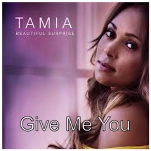 Tamia- Give Me You
