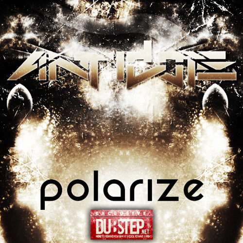 Polarize by Antidote - Dubstep.NET Exclusive