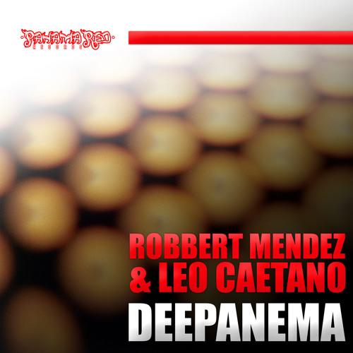 Robbert Mendez & Leo Caetano Deepanema (Antonio Caballero Bonus Beats) Panama Red Records