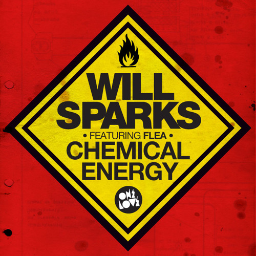 Will Sparks feat Flea - Chemical Energy (Original Mix)