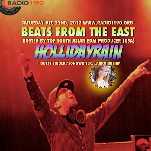BeatsFromTheEast Dec 22nd Hosted by Hollidayrain & Laura Brehm! Bonus: Remixes & 2013 Exclusives.
