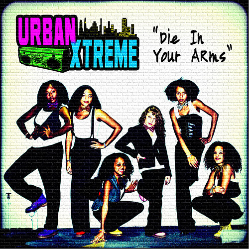 Urban Xtreme - Die In Your Arms