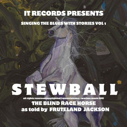 Singing The Blues with Stories Vol. I - Ode to Stewball