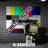 Robot rock (brainless remix)