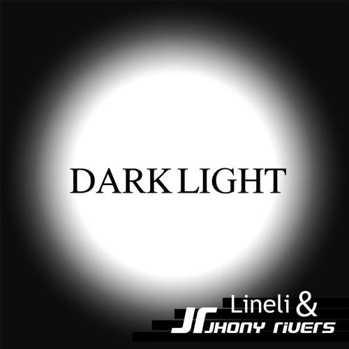 Jhony Rivers & LiNeLi - Dark Light(original mix)