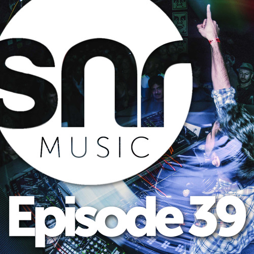 SNR Music :: Episode 39 [Live @ Adrenalin Room Label Launch Party - Jan 12th, 2013]