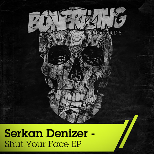Serkan Denizer - Awesome (Original Mix) Bonerizing Records