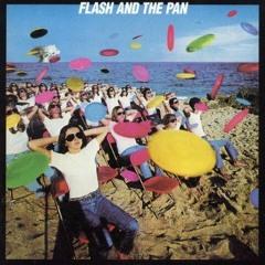 Flash & The Pan _ Leroy Schlimm EDIT (walking in the rain)