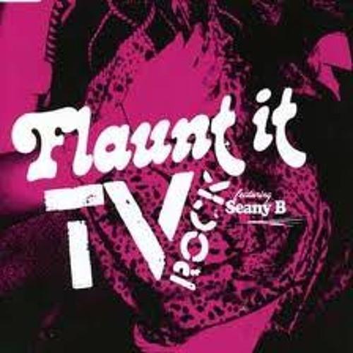 Tv Rock Feat. Seany B - Flaunt It (robvelj Remix) [FULL DOWNLOAD]