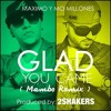 Glad You Came (Merengue Remix)