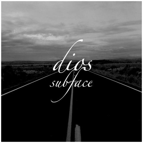 Dios - Subface (Original) //OUT NOW//