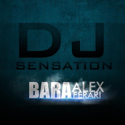 Alex Ferari - Bara Bere (DJ Sensation Electro Mix)