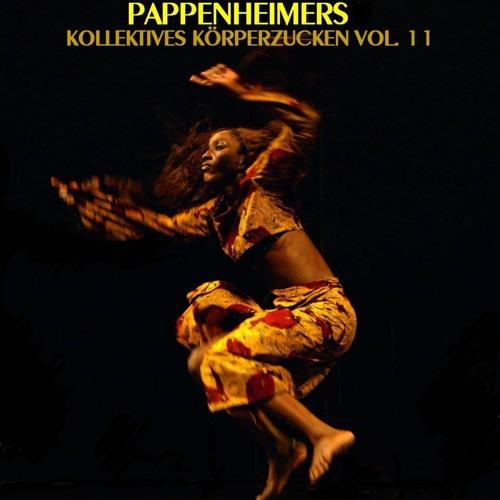 [Techno] Pappenheimers Kollektives Körperzucken Vol. 11