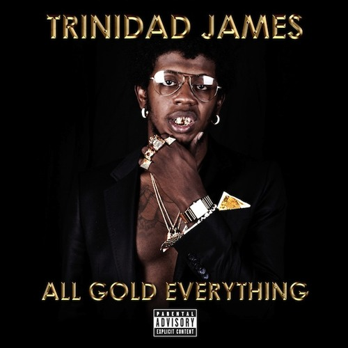 MASHUP | Trinidad James - All Gold Everything (Doug Poole & Mister Gray Bootleg)