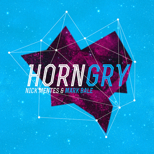 Nick Mentes & Mark Bale - Horngry (Original Mix)