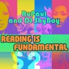 RuPaul & DJ ShyBoy - Reading Is Fundamental (feat. The Cast of RuPaul's Drag Race) Mp3