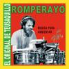ROMPERAYO - El Moreno de la Plata (Huila) El Original de Teusaquillo, Música para Ambientar CBLLT044 Portada del disco