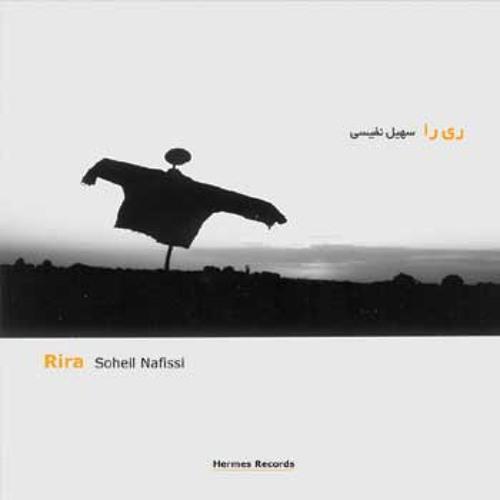 Soheil Nafissi - Rira - Track 10