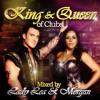 KING and QUEEN OF CLUBS DJ Morgan Minimix