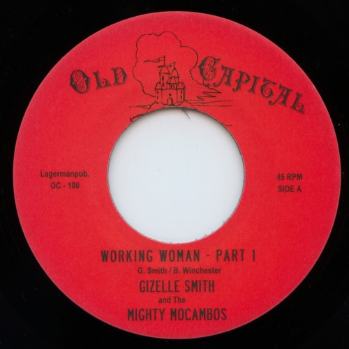 Gizelle Smith & the Mighty Mocambos - Working Woman (original 45 version)