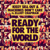 Ready For The World Ft. Elliot Chapman (THE SNEEKERS Remix)
