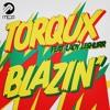 Torqux feat. Lady Leshurr - Blazin'