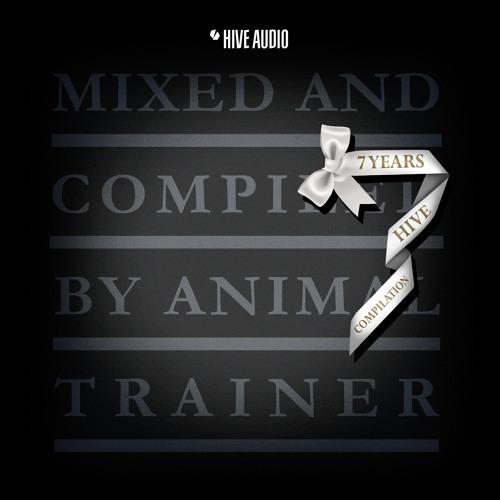 7 Years HIVE, Animal Trainer DJ-Mix