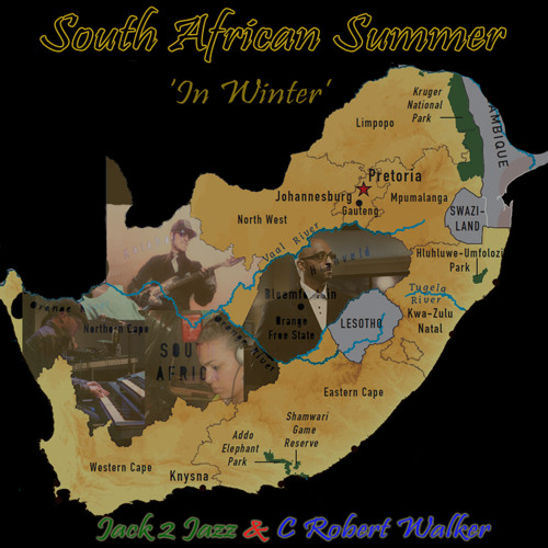 Jack 2 Jazz (LIVE) Ft C. Robert Walker - S.A. (South African) Summer