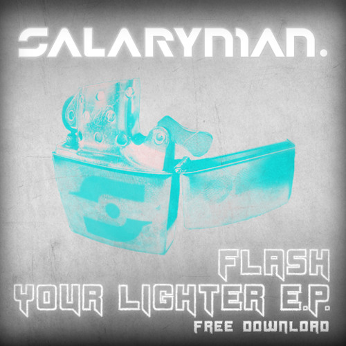 Flash Your Lighter - FREE DOWNLOAD!!!