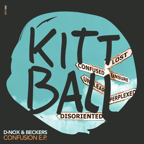 D-Nox & Beckers - Confusion [Kittball]