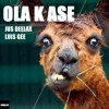 Jus Deelax, Luis Gee - Ola k ase (Original mix)