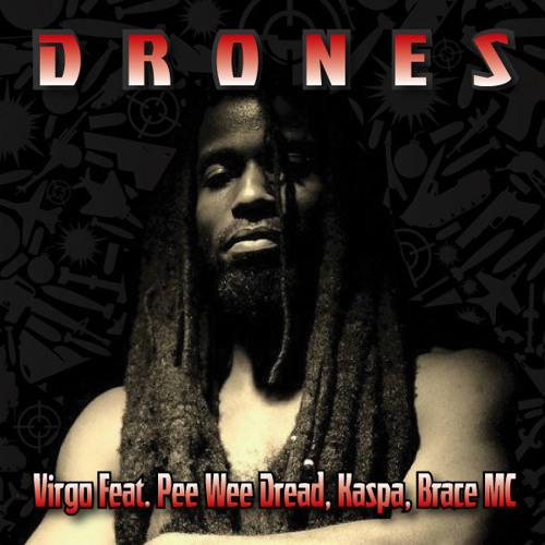 DRONES - WT Dread Remix (Free DL)