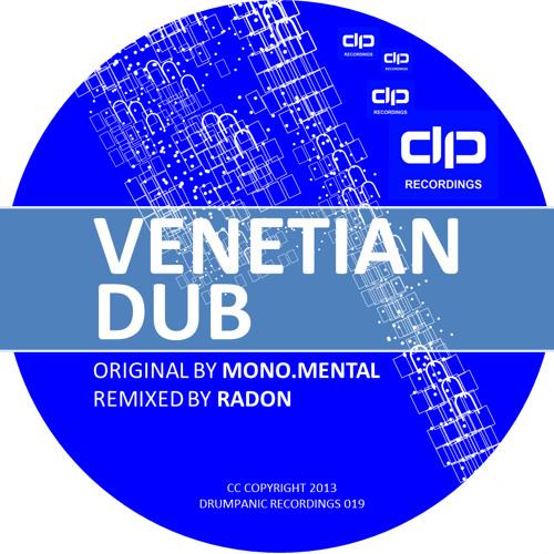 Mono.Mental - Venetian Dub | Drumpanic #19