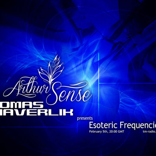 Arthur Sense - Esoteric Frequencies #018: Temptation [February 2013] on tm-radio.com