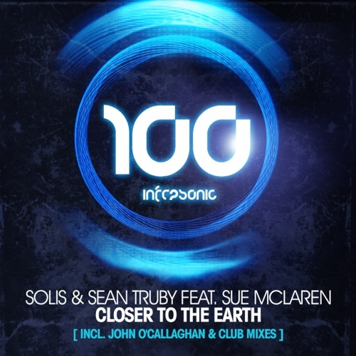 Solis & Sean Truby feat. Sue Mclaren - Closer To The Earth (Club Mix)