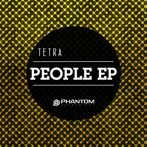 Tetra - People ( YeshYo Remix ) OUT on PHANTOM RECORDINGS