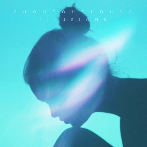 """Shout Out Louds """"Illusions"""""""