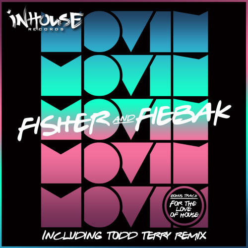 Movin (Todd Terry InHouse Mix)