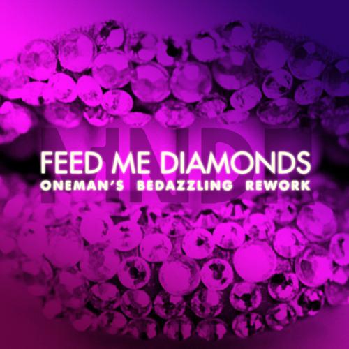 MNDR–Feed Me Diamonds (Oneman's Bedazzling Rework)