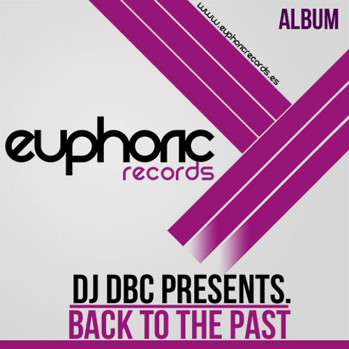 (Album) DJ DBC PRESENTS. BACK 2 THE PAST (SPECIAL EDITION) (Ya a la venta) (Now on sale)