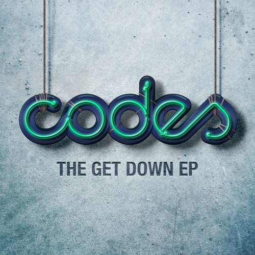 "CODES  ""GET DOWN EP"" TEASER MIXED BY CRAZE"