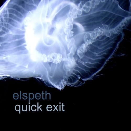 Elspeth - Quick Exit