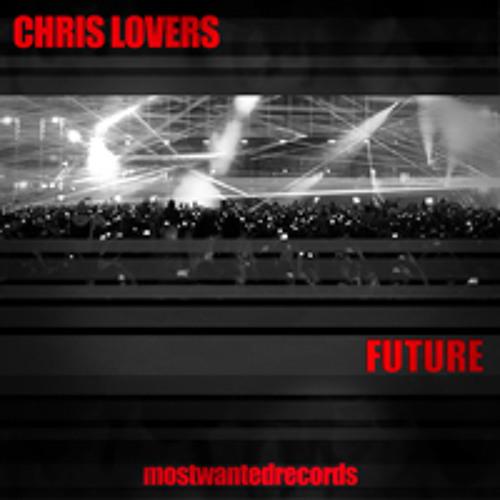 Chris Lovers - Future (Original Mix)