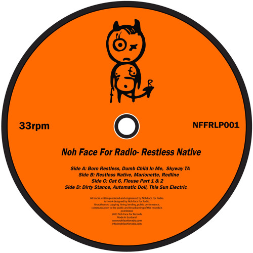 Noh Face For Radio- Born Restless