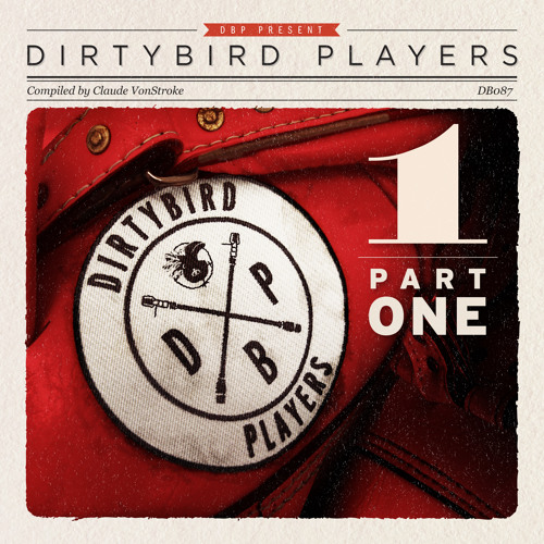 'The Only One' - Dirtybird Players [out Feb 27th 2013]